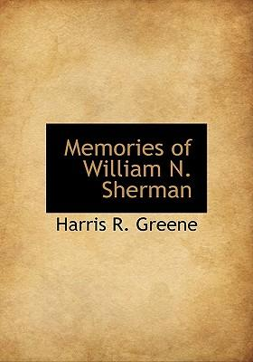 Memories of William N. Sherman