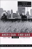American Indians and the Urban Experience