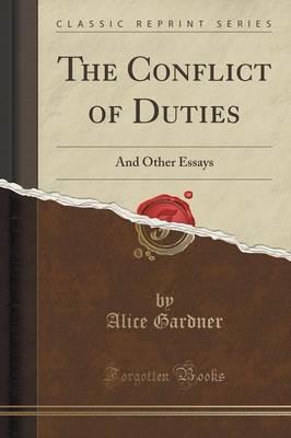 The Conflict of Duties