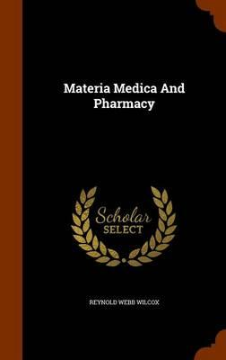 Materia Medica and Pharmacy