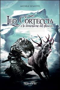 Leo Corteccia e la dimensione del ghiaccio