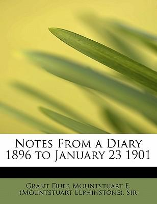 Notes From a Diary 1896 to January 23 1901