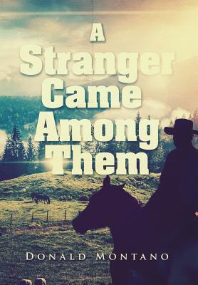 A Stranger Came Among Them