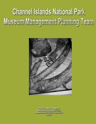Channel Islands National Park Museum Management Planning Team