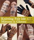 Knitting Fair Isle Mittens & Gloves
