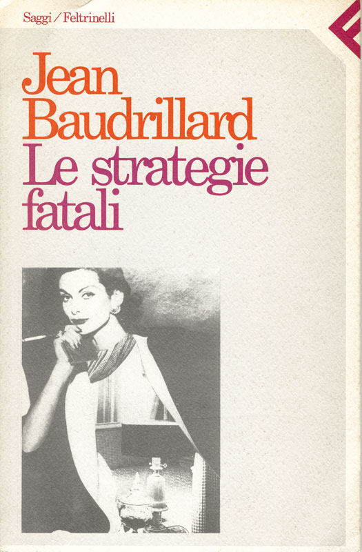 Le strategie fatali