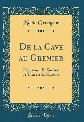 De la Cave au Grenier