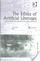 The Ethics of Artificial Uteruses
