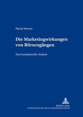Die Marketingwirkungen von Börsengängen