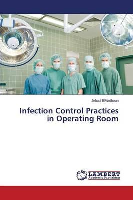 Infection Control Practices in Operating Room
