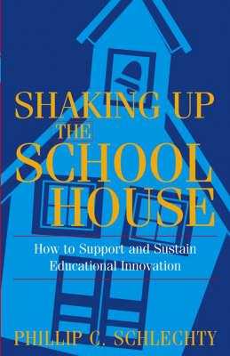 Shaking Up the Schoolhouse