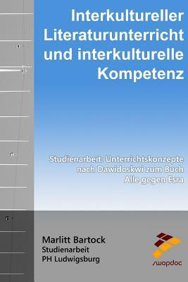 Interkultureller Literaturunterricht Und Interkulturelle Kompetenz