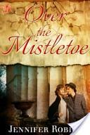 Over the Mistletoe
