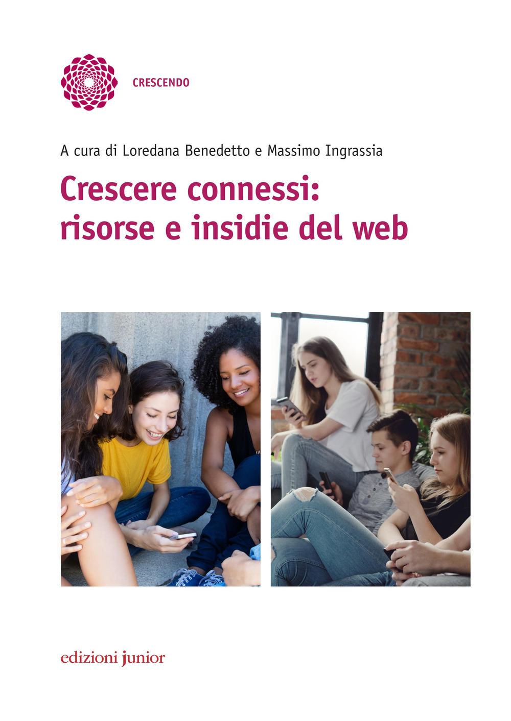 Crescere connessi: risorse e insidie del web