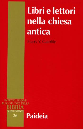 Libri e lettori nella Chiesa antica