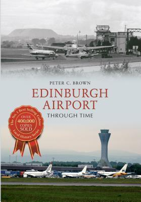Edinburgh Airport Through Time