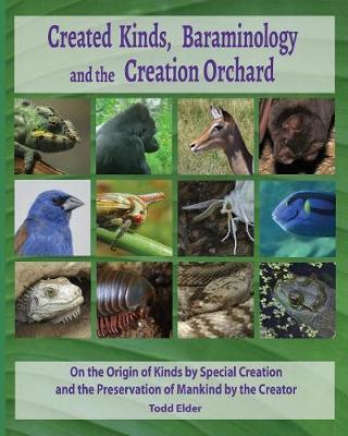 Created Kinds, Baraminology, and the Creation Orchard