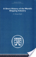 A Short History of the World's Shipping Industry
