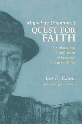 Miguel de Unamuno's Quest for Faith