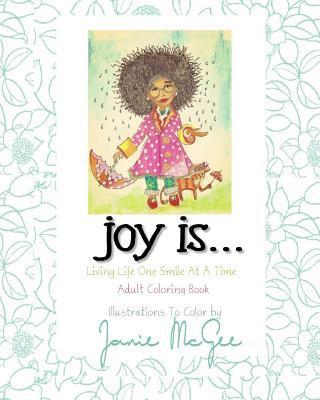 Joy Is....