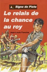 Le Relay de la chance au Roy