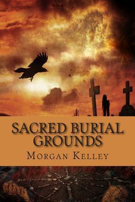 Sacred Burial Grounds