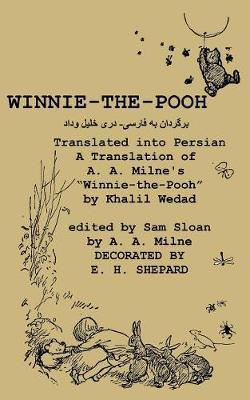 "Winnie-the-Pooh translated into Persian - A Translation of A. A. Milne's ""Winnie-the-Pooh"""