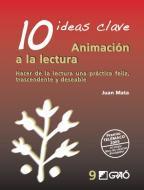 10 Ideas clave. Animación a la lectura