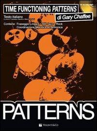 Time functioning patterns. Ediz. italiana. Con CD Audio