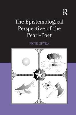The Epistemological Perspective of the Pearl-Poet