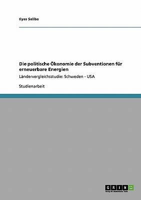 Die politische Ökonomie der Subventionen für erneuerbare Energien