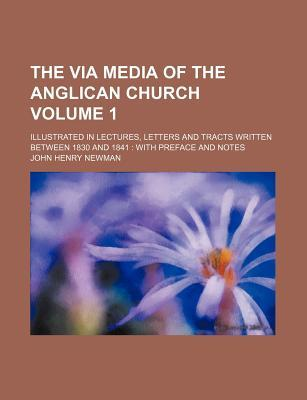 The Via Media of the...