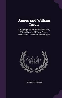 James and William Tassie