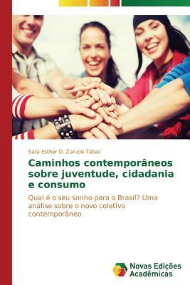 Caminhos contemporâneos sobre juventude, cidadania e consumo