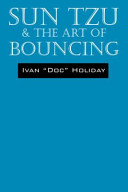 Sun Tzu and the Art of Bouncing