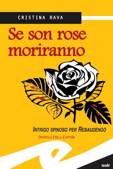 Se son rose Moriranno