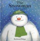 The Snowman: Touch and Feel Book