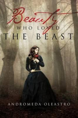 Beauty Who Loved the Beast