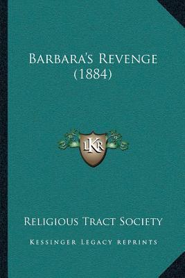 Barbaraacentsa -A Centss Revenge (1884)