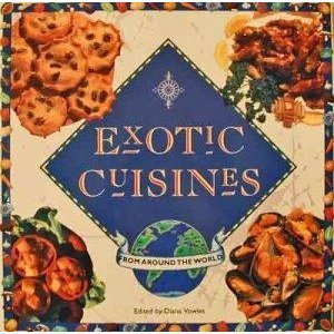 Exotic Cuisines from...