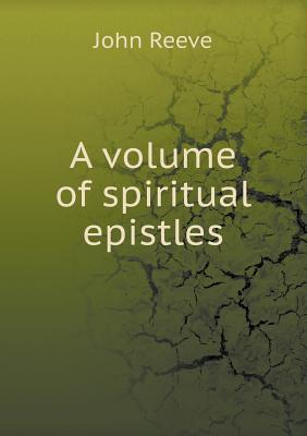 A Volume of Spiritua...