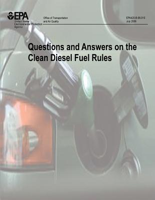 Questions and Answers on the Clean Diesel Fuel Rules