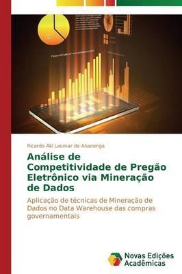 Análise de Competitividade de Pregão Eletrônico via Mineração de Dados