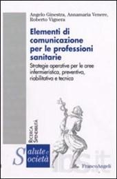 Elementi di comunicazione per le professioni sanitarie