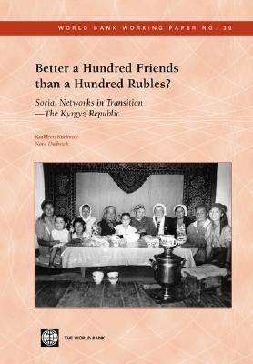 Better A Hundred Friends Than A Hundred Rubles?