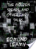 The Golden Spears and Other Fairy Tales