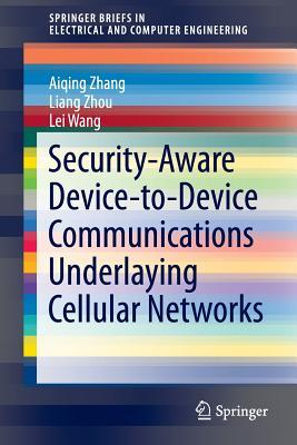 Security-aware Device-to-device Communications Underlaying Cellular Networks