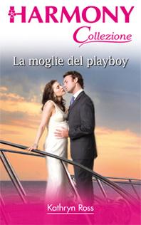 La moglie del playboy