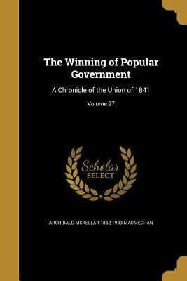 WINNING OF POPULAR GOVERNMENT