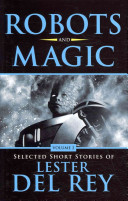 Robots and Magic Vol...